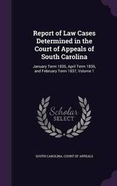 Report of Law Cases Determined in the Court of Appeals of South Carolina image