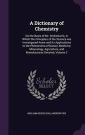 A Dictionary of Chemistry by William Nicholson image