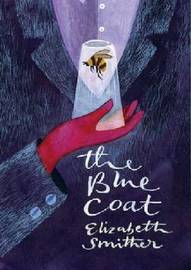 Blue Coat by Elizabeth Smither