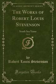 The Works of Robert Louis Stevenson, Vol. 2 by Robert Louis Stevenson image