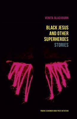 Black Jesus and Other Superheroes by Venita Blackburn image