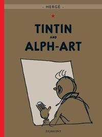 Tintin and Alph-Art (The Adventures of Tintin #24) by Herge image
