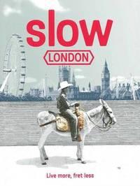 Slow London by Robin Barton image