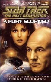 Star Trek: The Next Generation: A Fury Scorned by Pamela Sargent