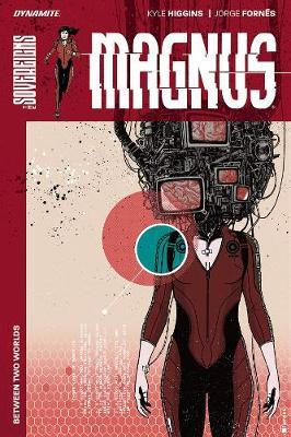 Magnus: Between Two Worlds TP by Kyle Higgins image