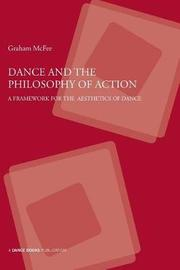 Dance and the Philosophy of Action by Graham McFee