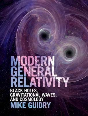 Modern General Relativity by Mike Guidry