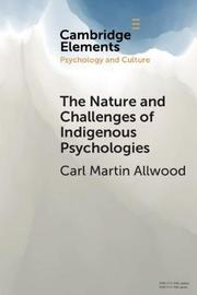 The Nature and Challenges of Indigenous Psychologies by Carl Martin Allwood image
