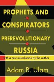 Prophets and Conspirators in Prerevolutionary Russia by Adam B. Ulam image