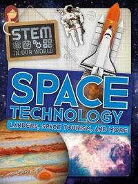 Space Technology: Landers, Space Tourism, and More by John Wood image
