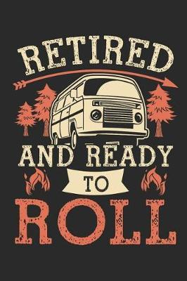 Retired and ready to roll by Values Tees