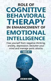 Role of Cognitive Behavioral Therapy in Enhancement of Emotional Intelligence (2 Books in 1) by Jeremiah Bonn