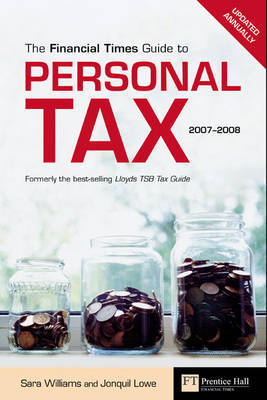 """Financial Times"" Guide to Personal Tax: 2007-2008 by Sara Williams image"