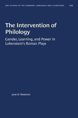 The Intervention of Philology by Jane O. Newman