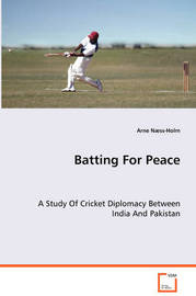 Batting for Peace by Arne Naess-Holm