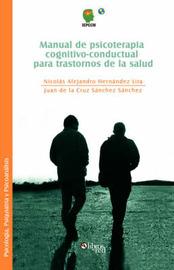 Manual De Psicoterapia Cognitivo-conductual Para Trastornos De La Salud by Nicolas Alejandro Hernandez Lira image