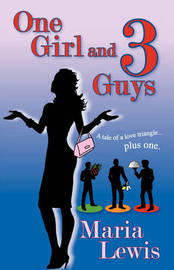 One Girl and 3 Guys by Maria Lewis image
