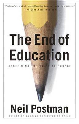 End Of Education by Neil Postman image