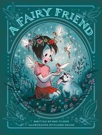 A Fairy Friend by Sue Fliess