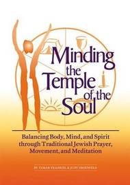 Minding the Temple of the Soul by Tamar Frankiel