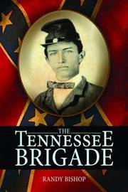 Tennessee Brigade, The by Randy Bishop image