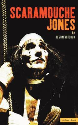 Scaramouche Jones by Justin Butcher