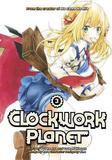 Clockwork Planet 3 by Yuu Kamiya