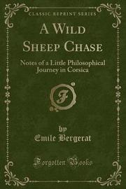 A Wild Sheep Chase by Emile Bergerat