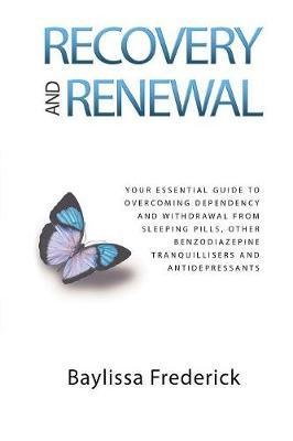 Recovery and Renewal by V Baylissa Frederick