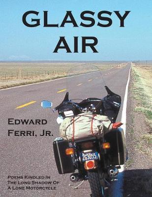 Glassy Air by Edward Ferri