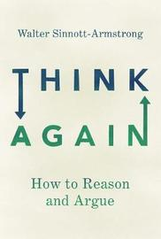 Think Again by Walter Sinnott-Armstrong image
