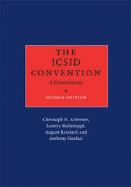 The ICSID Convention by Christoph H. Schreuer