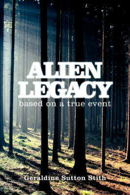 Alien Legacy by Geraldine Sutton Stith image