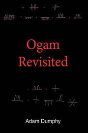 Ogam Revisited by Adam Dumphy image