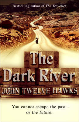 Dark River by John Twelve Hawks image