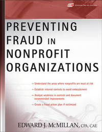Preventing Fraud in Nonprofit Organizations by Edward J McMillan image