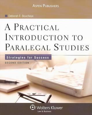 A Practical Introduction to Paralegal Studies by Deborah E Bouchoux image