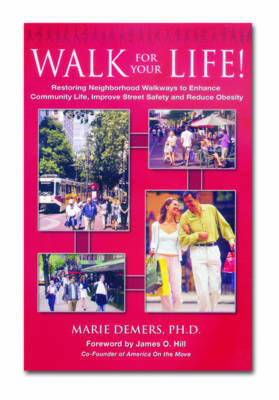 Walk for Your Life by Marie Demers