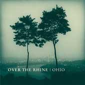 Ohio by Over the Rhine