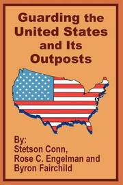 Guarding the United States and Its Outposts by Stetson Conn image