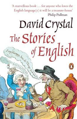 The Stories of English by David Crystal image
