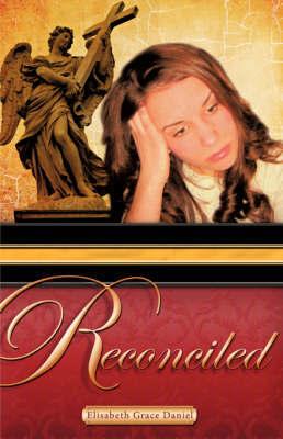 Reconciled by Elizabeth Grace Daniel image