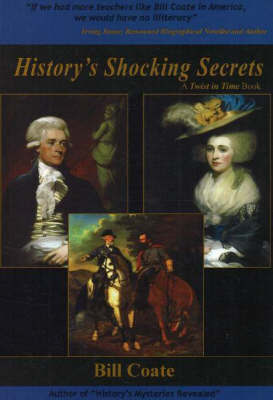History's Shocking Secrets: Twist in Time by Bill Coate image