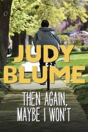 Then Again, Maybe I Won't by Judy Blume image