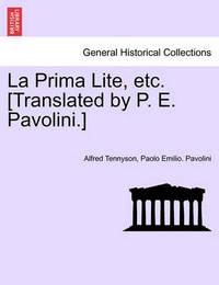 La Prima Lite, Etc. [translated by P. E. Pavolini.] by Paolo Emilio Pavolini