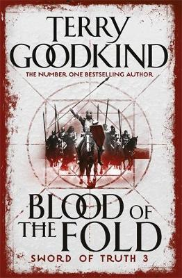 Blood of the Fold (Sword of Truth #3) by Terry Goodkind image