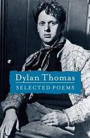 Selected Poems by Dylan Thomas image