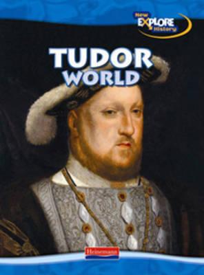 New Explore History: Tudor World by Haydn Middleton image