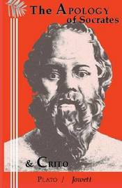Apology of Socrates & the Crito by Plato