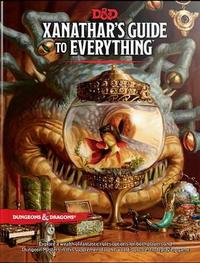 Dungeons & Dragons Xanathars Guide to Everything by Wizards RPG Team